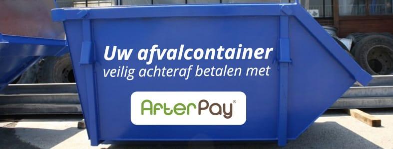 Afvalcontainer achteraf betalen met AfterPay